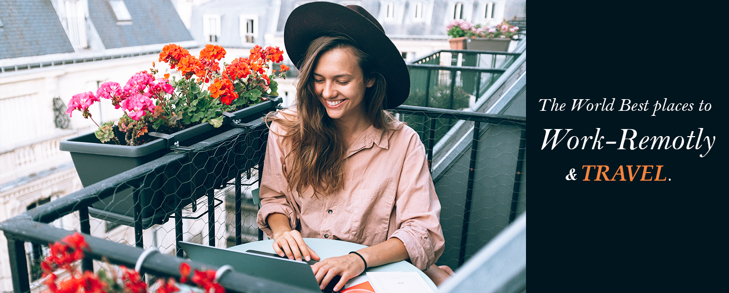 Best Places to Work Remotely | Remote Work and Travel